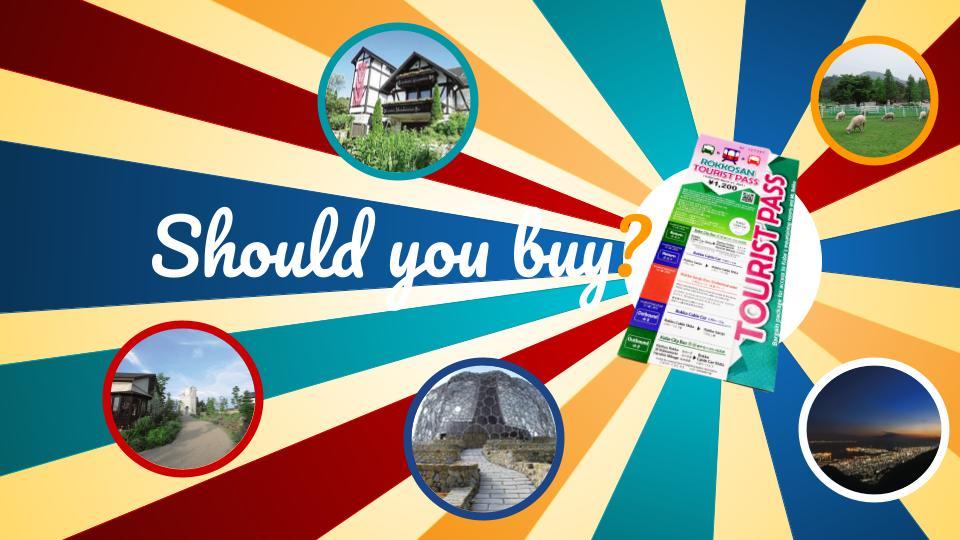 Should you buy Rokko Tourist Pass?