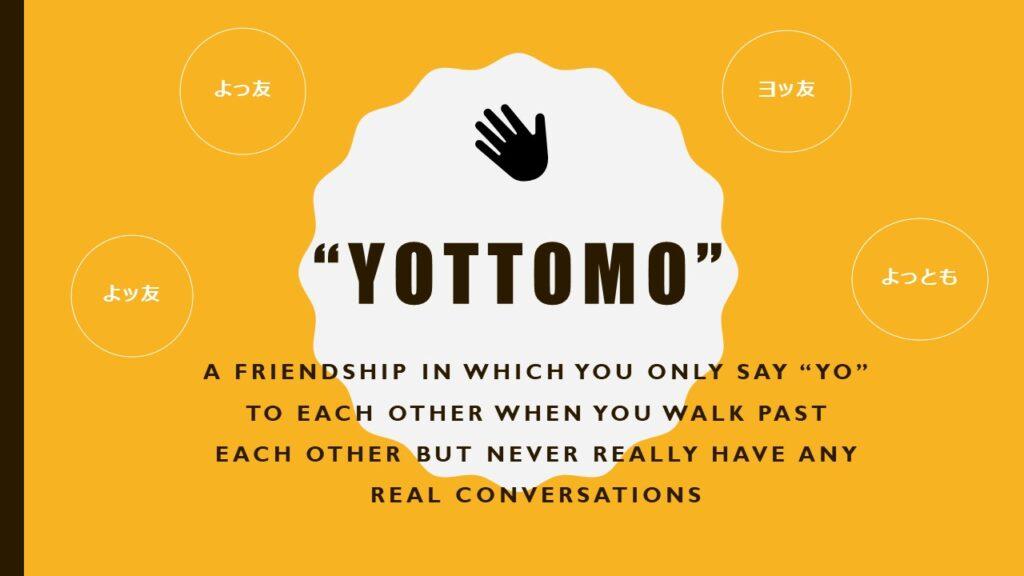 Interesting Japanese Words: Yottomo