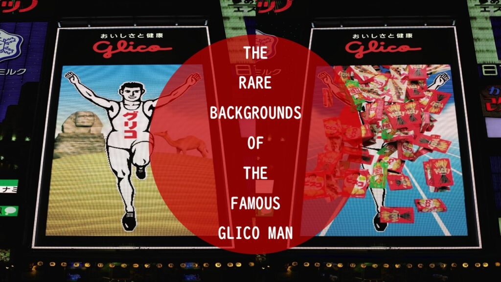 Glico Man In Osaka: Background Images You Have Never Seen Before