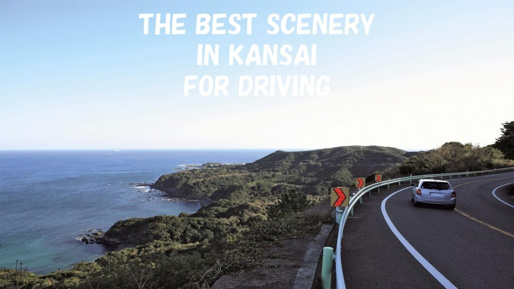 The 4 Best Ocean Scenery In Kansai For Driving